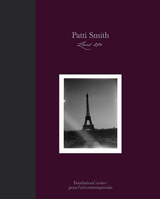 Patti Smith, Land 250 By Smith, Patti